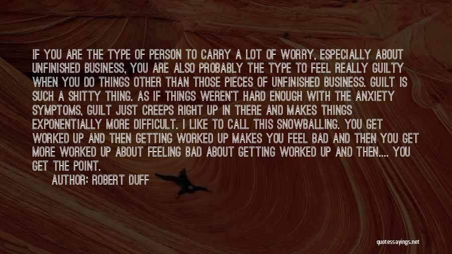 Guilty Person Quotes By Robert Duff