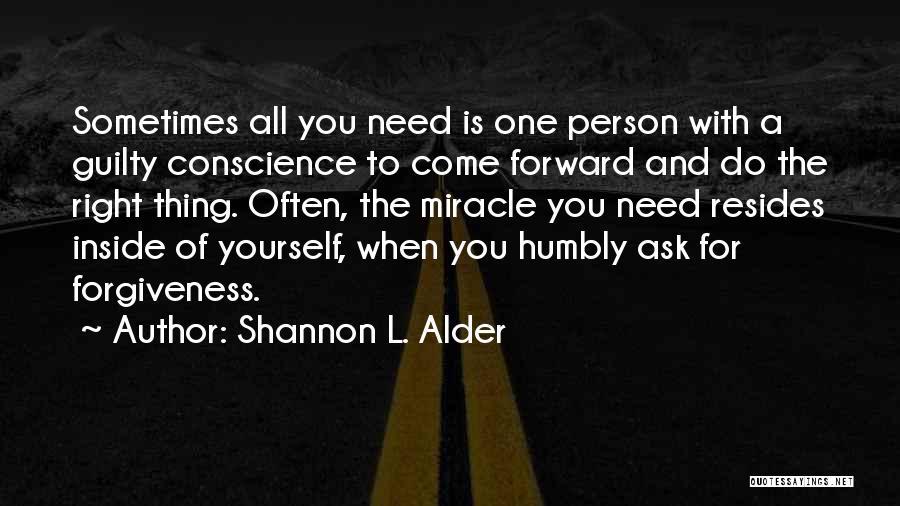 Guilty Person Quotes By Shannon L. Alder