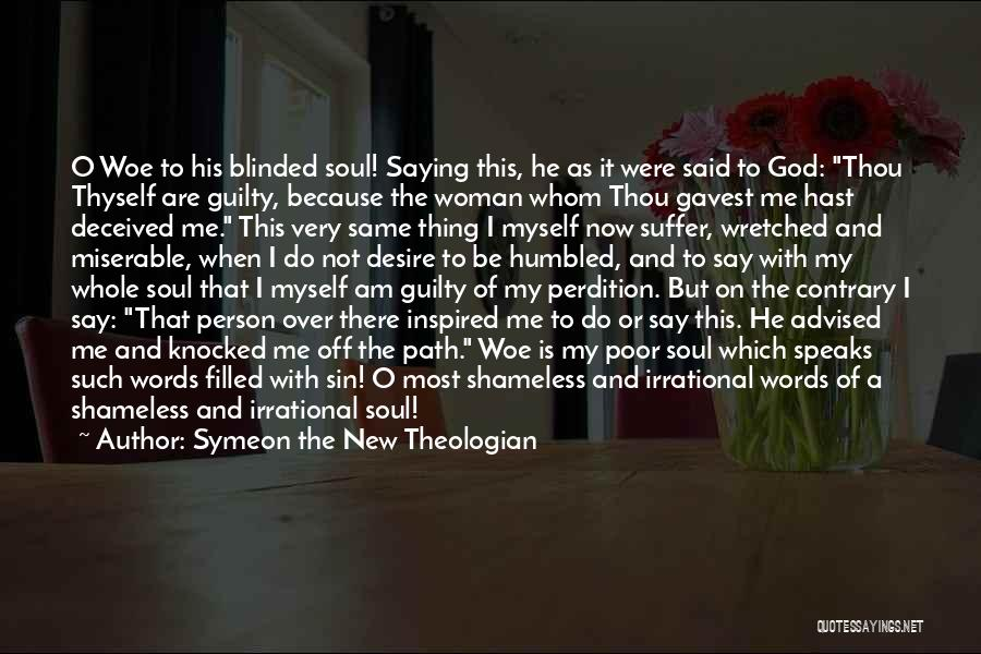 Guilty Person Quotes By Symeon The New Theologian