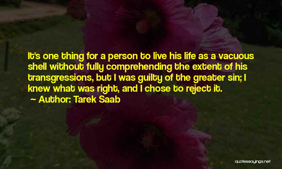 Guilty Person Quotes By Tarek Saab