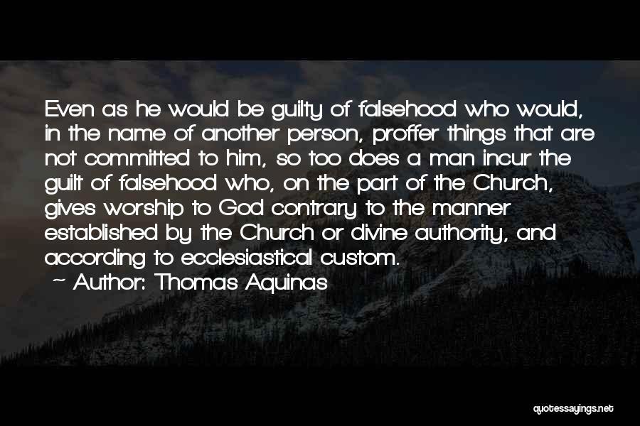Guilty Person Quotes By Thomas Aquinas