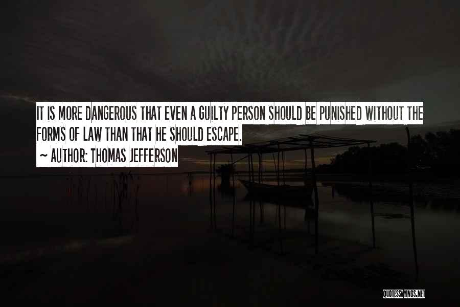 Guilty Person Quotes By Thomas Jefferson