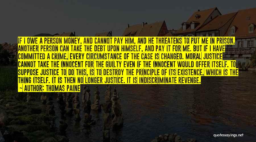Guilty Person Quotes By Thomas Paine