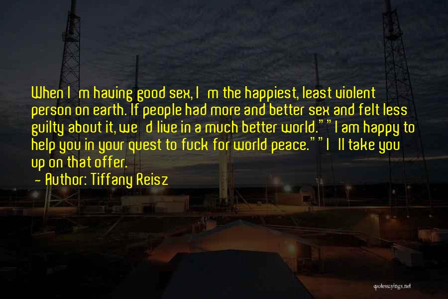 Guilty Person Quotes By Tiffany Reisz