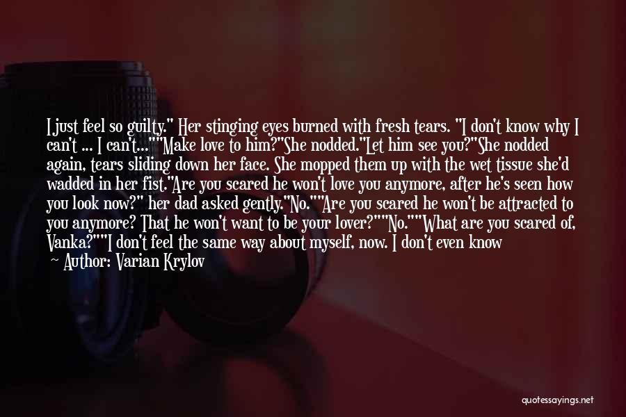 Guilty Person Quotes By Varian Krylov