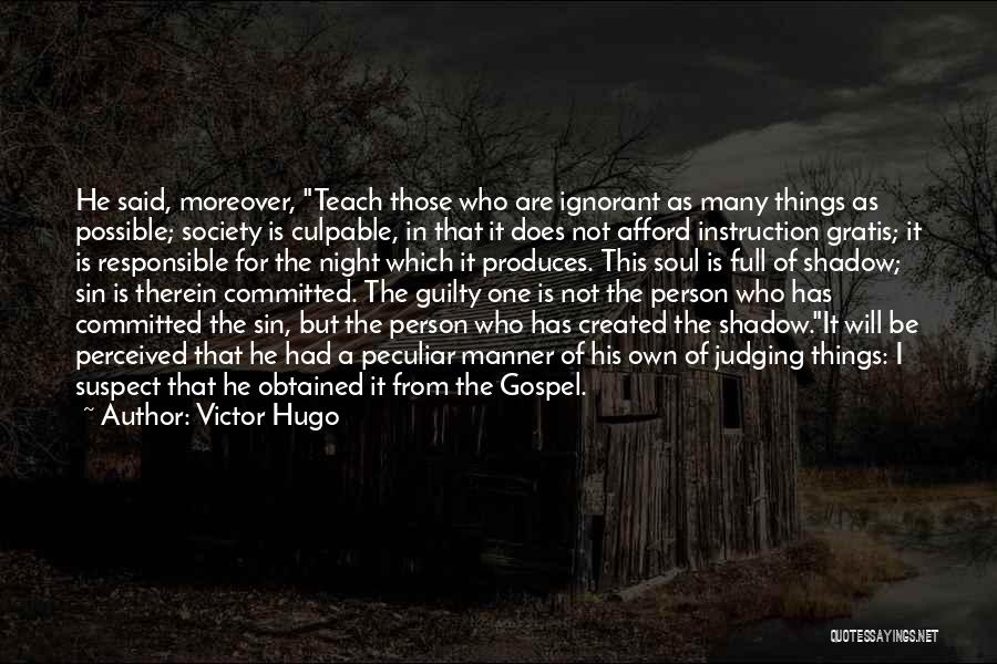 Guilty Person Quotes By Victor Hugo