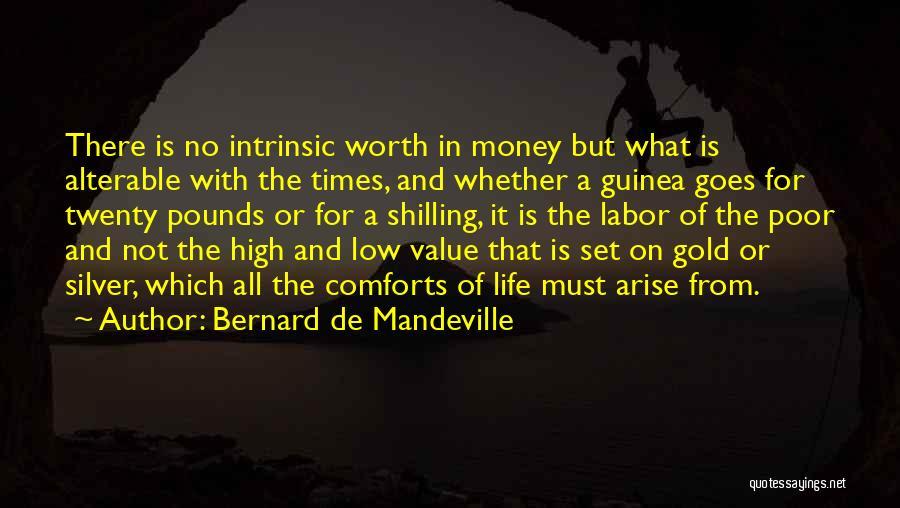 Guinea Quotes By Bernard De Mandeville
