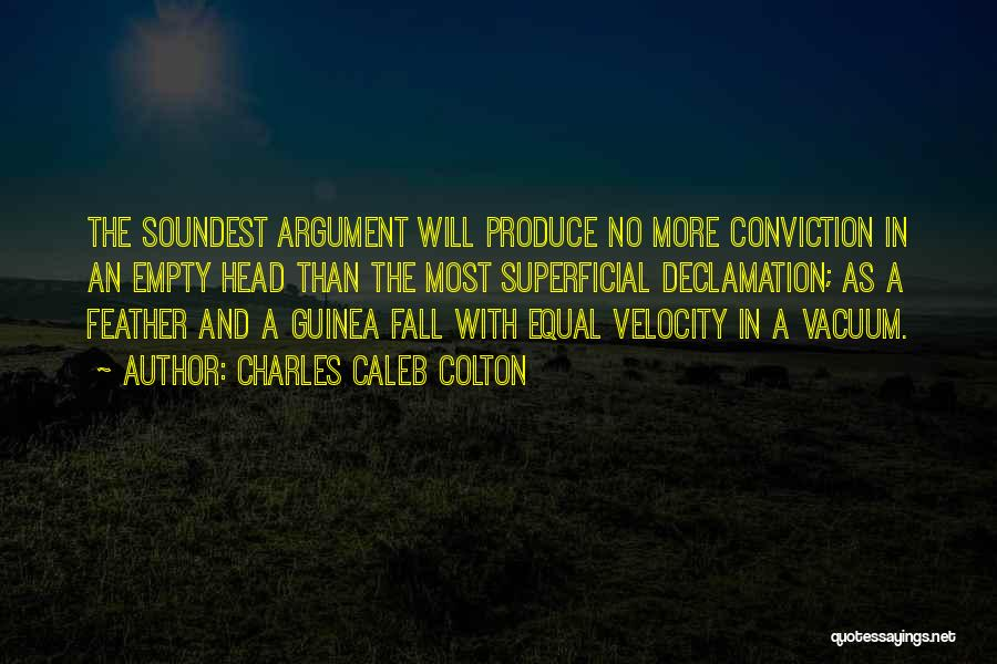 Guinea Quotes By Charles Caleb Colton