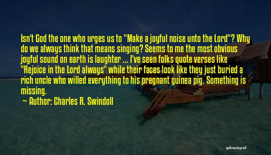Guinea Quotes By Charles R. Swindoll