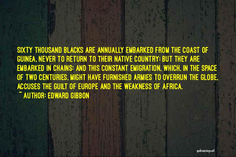 Guinea Quotes By Edward Gibbon