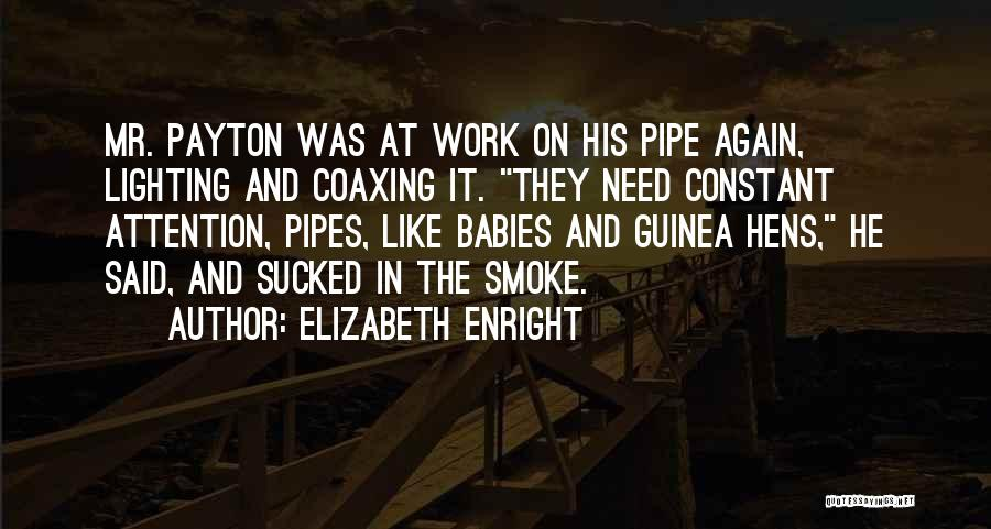 Guinea Quotes By Elizabeth Enright
