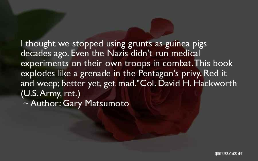 Guinea Quotes By Gary Matsumoto