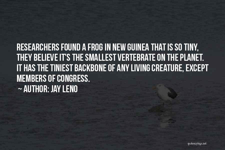 Guinea Quotes By Jay Leno
