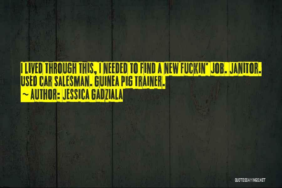 Guinea Quotes By Jessica Gadziala