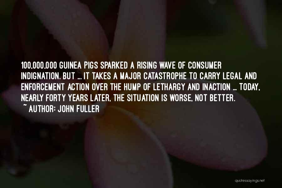 Guinea Quotes By John Fuller