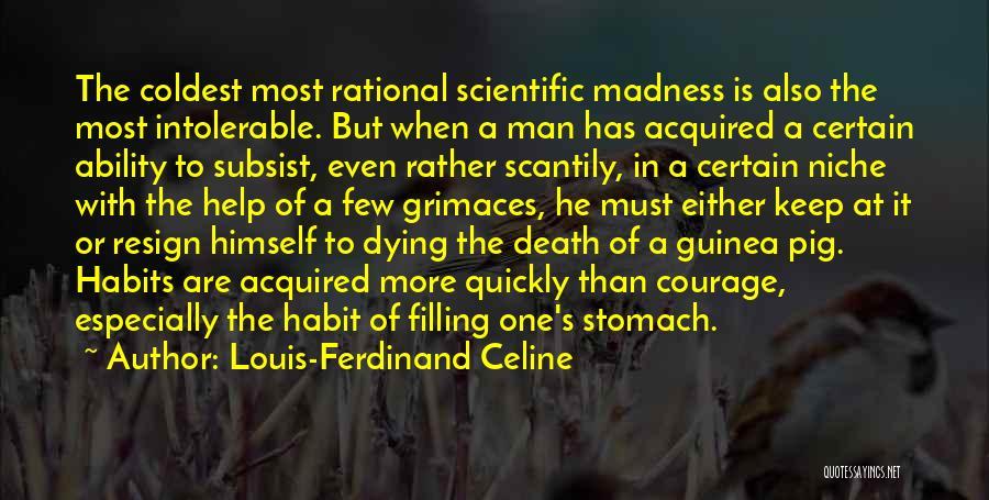 Guinea Quotes By Louis-Ferdinand Celine