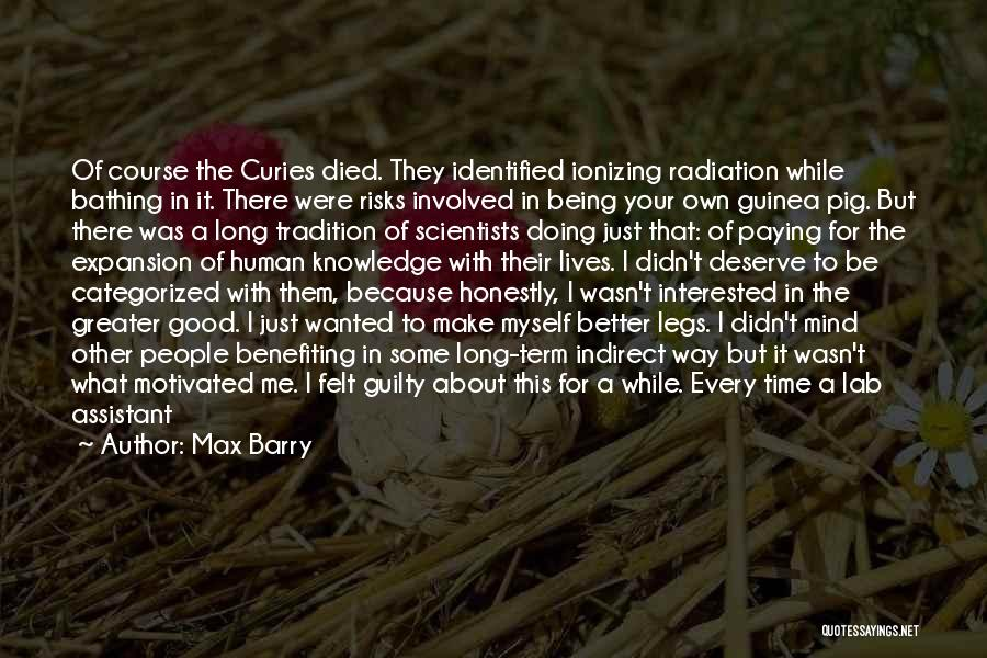 Guinea Quotes By Max Barry