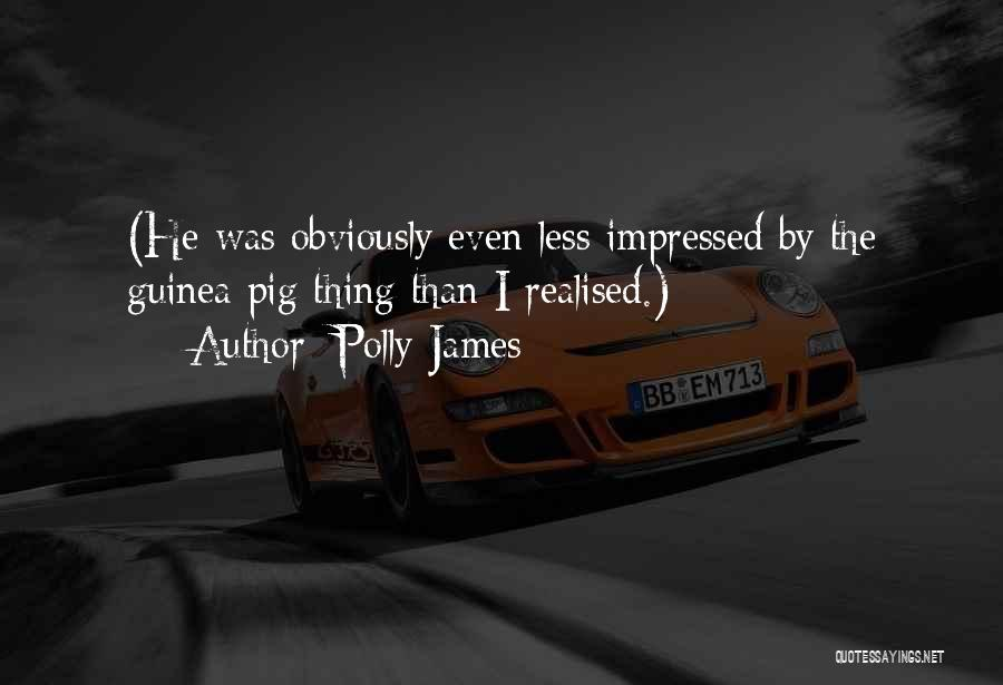 Guinea Quotes By Polly James