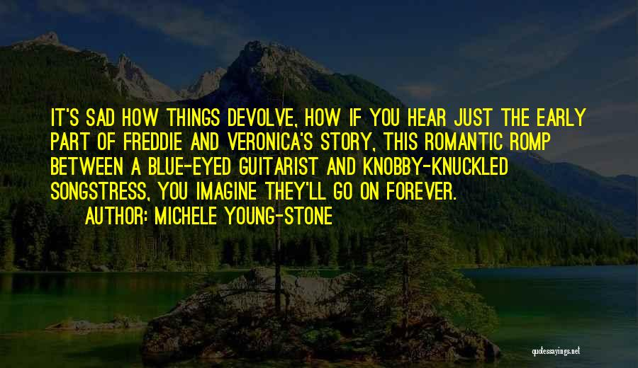 Guitarist Love Quotes By Michele Young-Stone