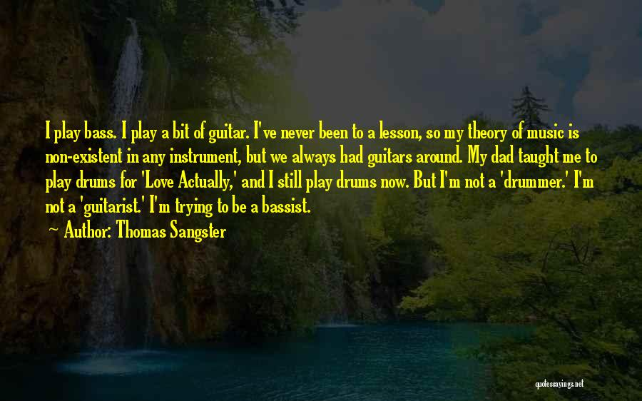 Guitarist Love Quotes By Thomas Sangster