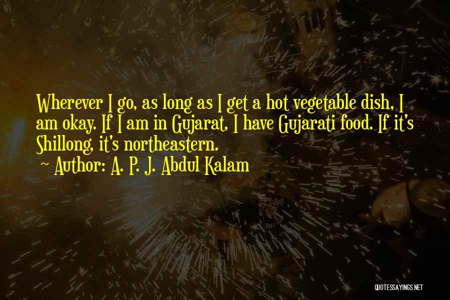 Gujarat Quotes By A. P. J. Abdul Kalam