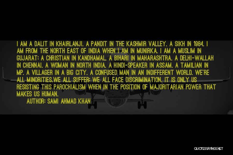 Gujarat Quotes By Sami Ahmad Khan