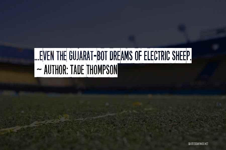 Gujarat Quotes By Tade Thompson
