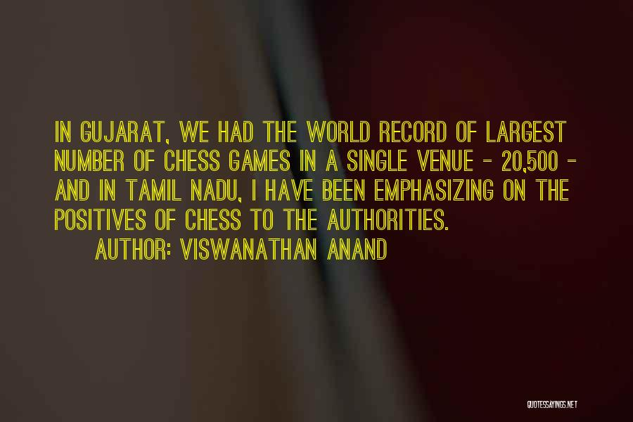 Gujarat Quotes By Viswanathan Anand