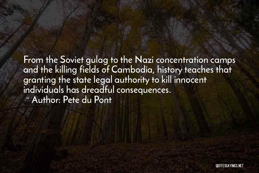 Gulags Quotes By Pete Du Pont