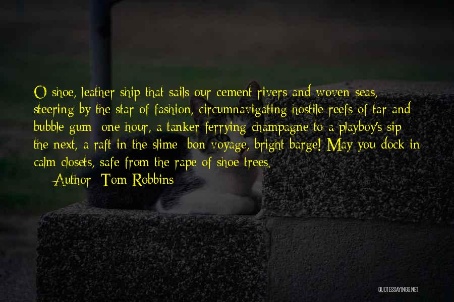 Gum Trees Quotes By Tom Robbins