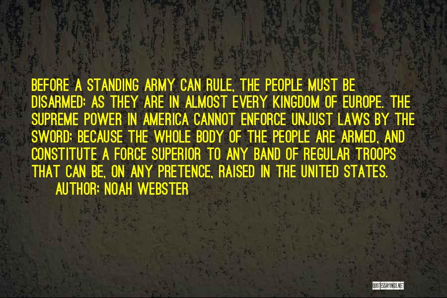 Gun Laws In America Quotes By Noah Webster