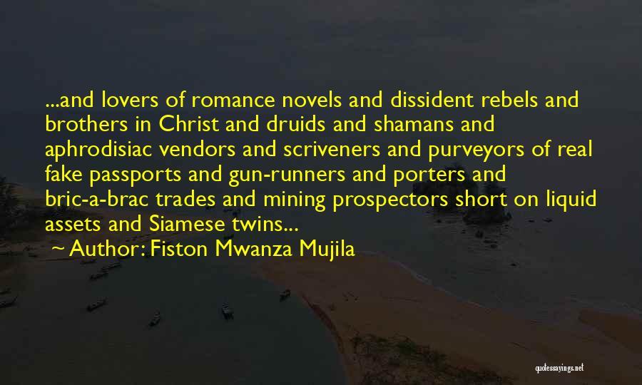 Gun Lovers Quotes By Fiston Mwanza Mujila