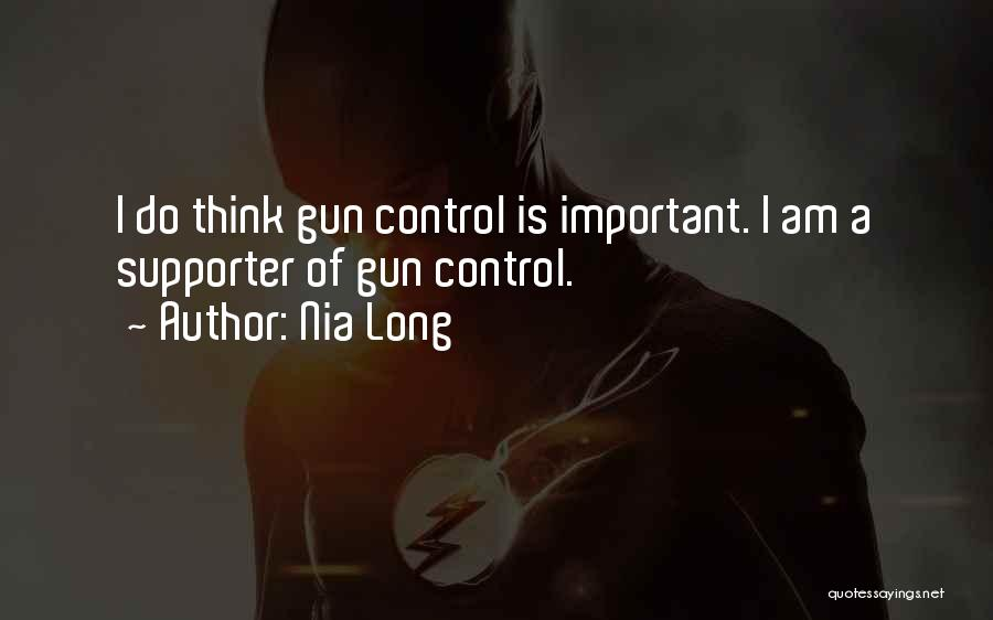 Gun Supporter Quotes By Nia Long