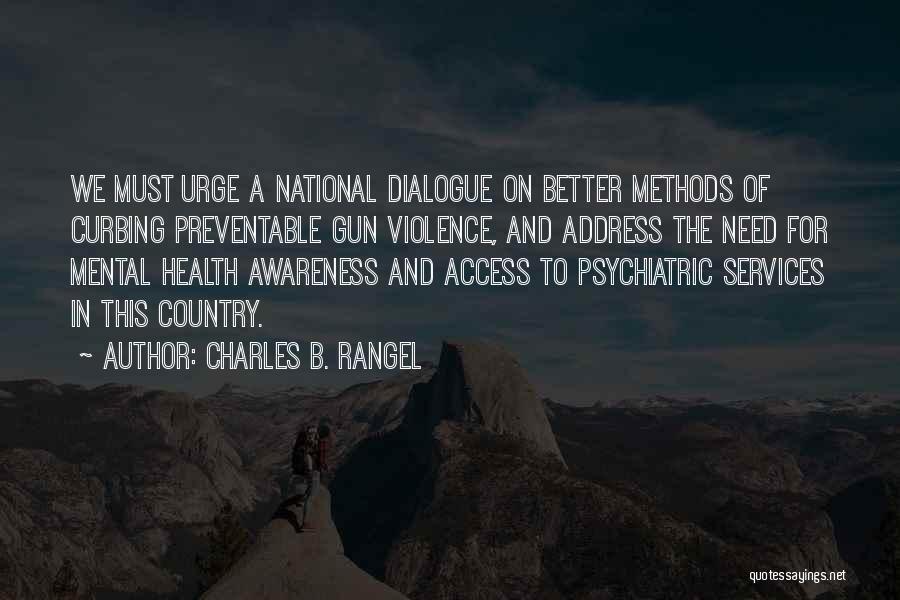 Gun Violence Quotes By Charles B. Rangel