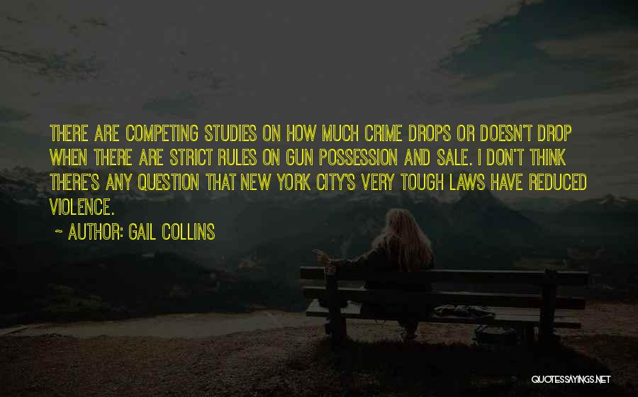 Gun Violence Quotes By Gail Collins