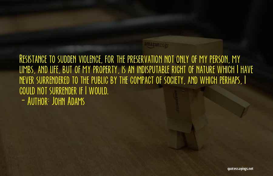Gun Violence Quotes By John Adams