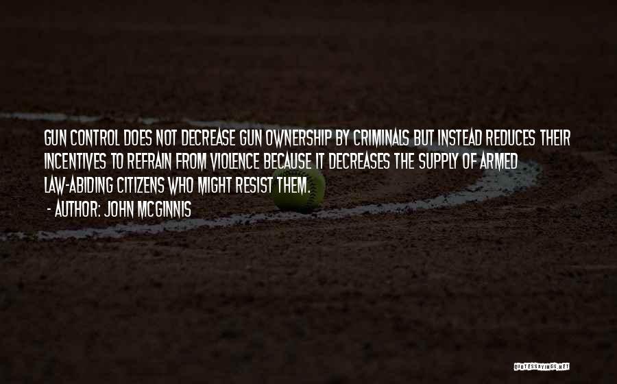 Gun Violence Quotes By John McGinnis