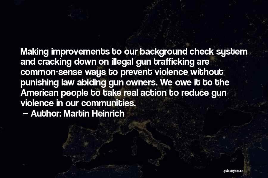 Gun Violence Quotes By Martin Heinrich