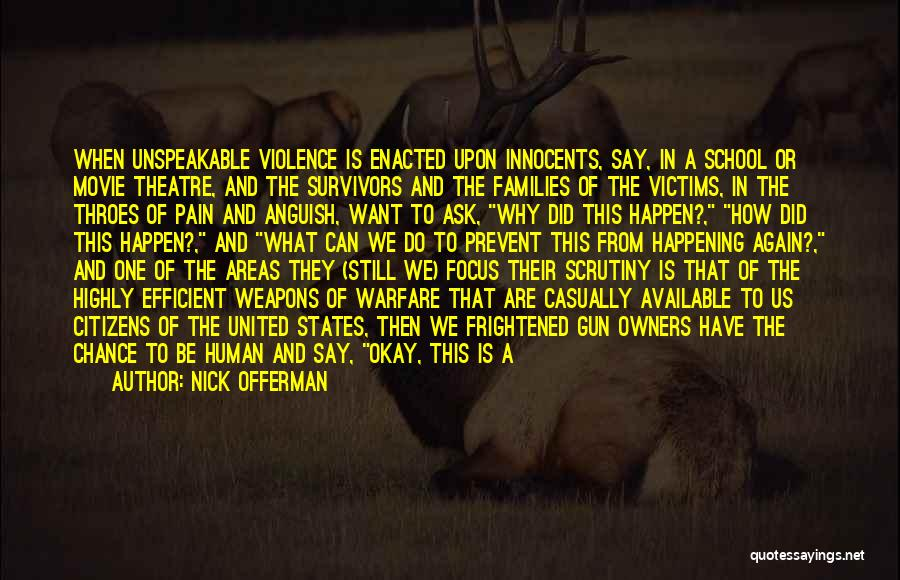 Gun Violence Quotes By Nick Offerman