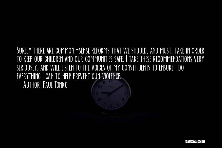Gun Violence Quotes By Paul Tonko