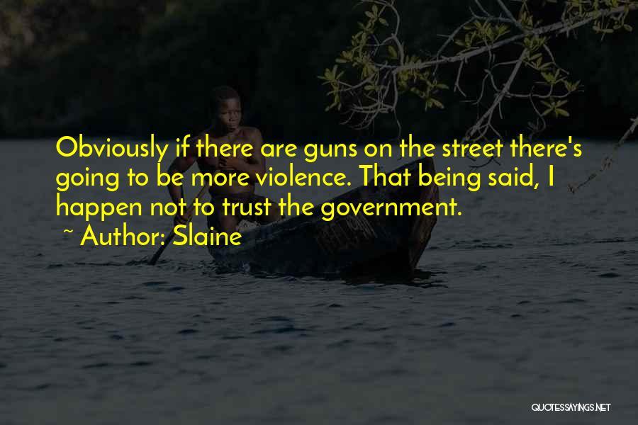 Gun Violence Quotes By Slaine