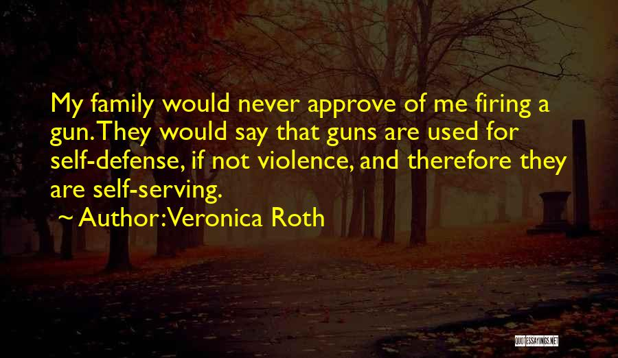 Gun Violence Quotes By Veronica Roth