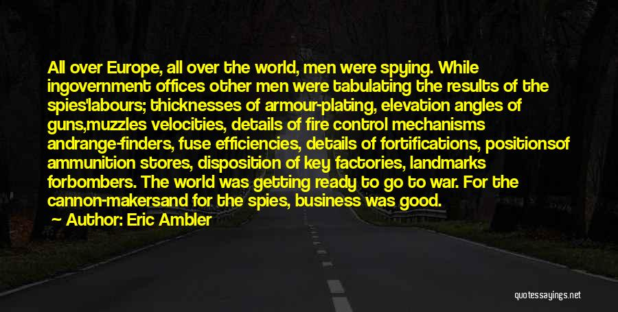 Guns And Government Quotes By Eric Ambler