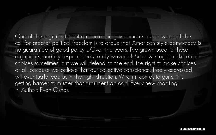 Guns And Government Quotes By Evan Osnos