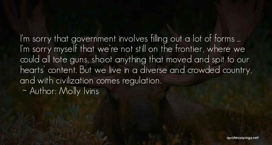 Guns And Government Quotes By Molly Ivins