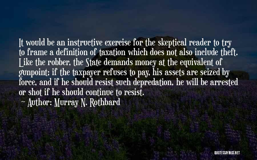 Guns And Government Quotes By Murray N. Rothbard