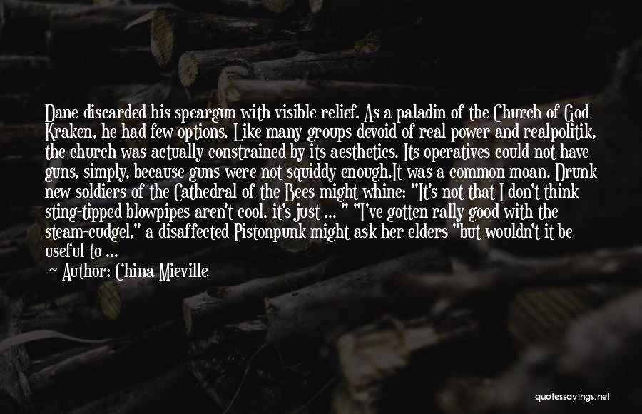 Guns And Power Quotes By China Mieville