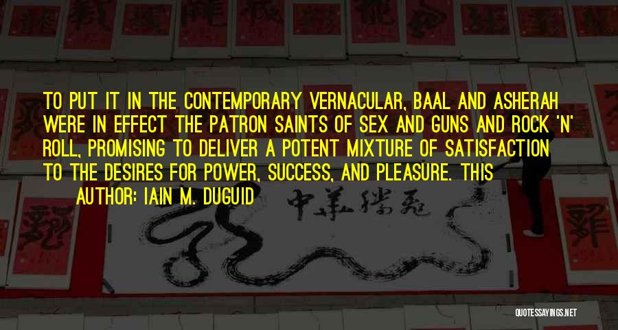 Guns And Power Quotes By Iain M. Duguid
