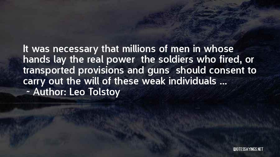 Guns And Power Quotes By Leo Tolstoy