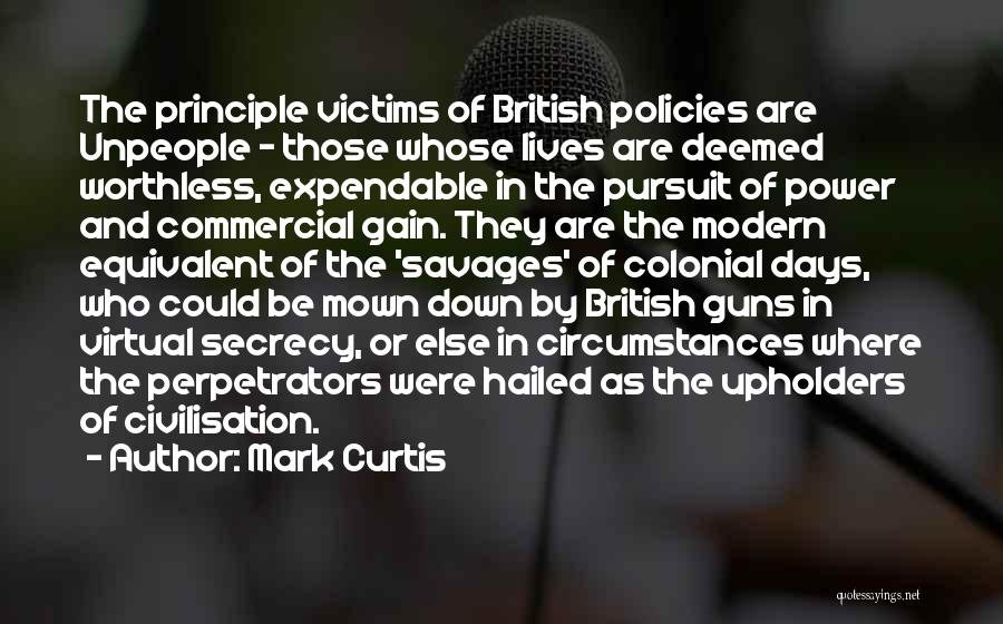 Guns And Power Quotes By Mark Curtis